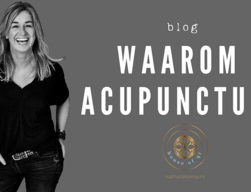 Waarom acupunctuur jou kan helpen